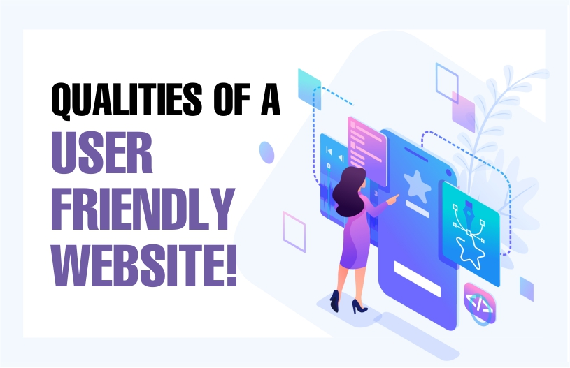 Qualities of a User- friendly website!